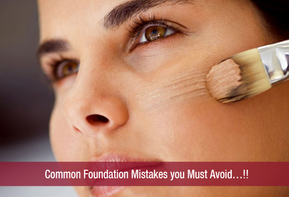 Common Foundation Mistakes you Must Avoid…!!