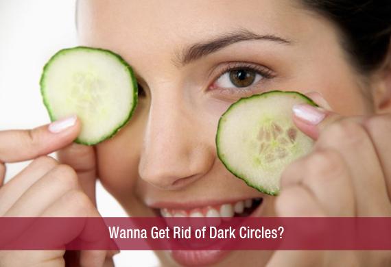 Wanna Get Rid of Dark Circles