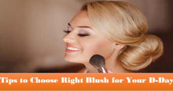 Tips-to-Choose-Right-Blush-for-Your-D-Day-cover