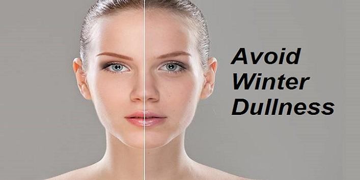 Avoid Winter Dullness