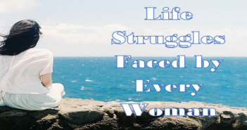 Life-Struggles-Faced-by-Every-Woman-cover