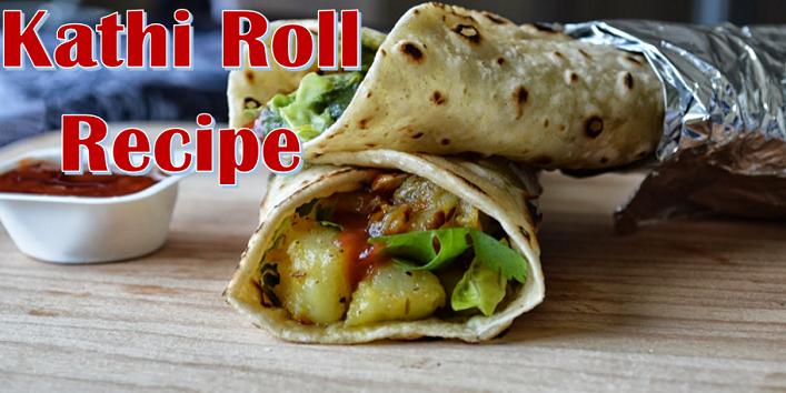 Kathi-Roll-Recipe