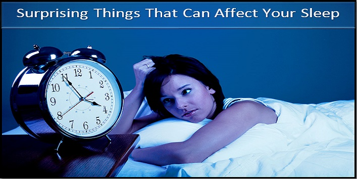 Things That Can Affect Your Sleep