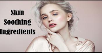 Skin-Soothing Ingredients