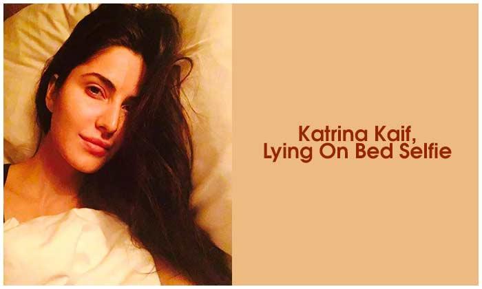 Katrina Kaif, Lying On Bed Selfie