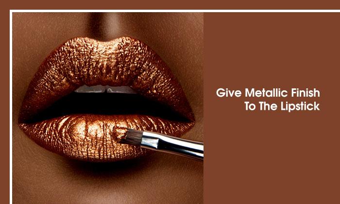Give Metallic Finish To The Lipstick